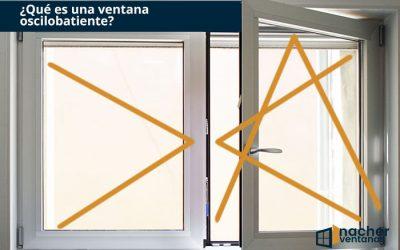 ¿Qué es una ventana oscilo-batiente?